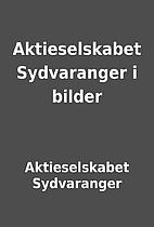 Aktieselskabet Sydvaranger i bilder by…