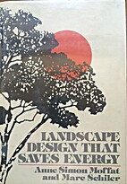 Landscape Design That Saves Energy by Anne…