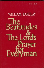 The Beatitudes and the Lord's prayer…