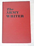 The Army writer, a guide to military writing…