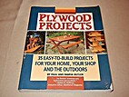 Plywood projects: 35 easy-to-build projects…