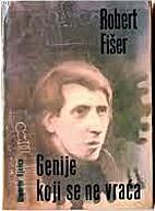 Robert Fišer genije koji se ne vraća by…