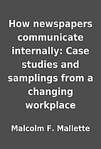 How newspapers communicate internally: Case…
