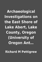 Archaeological Investigations on the East…