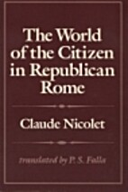 The World of the Citizen in Republican Rome…