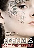 Specials (Uglies Trilogy) by Scott…
