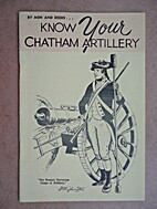 By Men and Deeds...Know Your Chatham…
