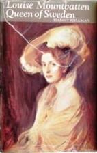 Louise Mountbatten, Queen of Sweden by…
