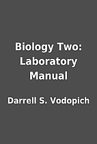 Biology Two: Laboratory Manual by Darrell S.…