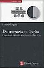 Democrazia ecologica by Daniele Ungaro