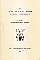The Life of our Holy Father, Maximus the…