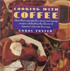 Cooking with coffee by Carol Foster