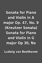 Sonata for Piano and Violin in A major Op.…