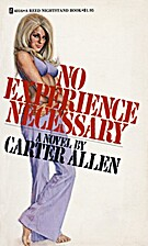 No Experience Necessary by Carter Allen