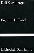 Figuren der Fabel. Essays. by Dolf…