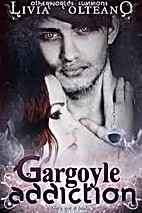Gargoyle Addiction (Otherworlds Summons Book…