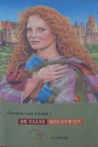 De valse Boudewijn by Gaston Van Camp