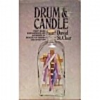 Drum and Candle - First Hand Experiences and…
