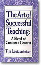 The Art of Successful Teaching: A Blend of…