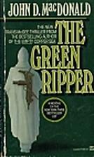 The Green Ripper by John D. Macdonald
