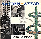 Sweden - A Year by Lena Larsson