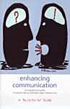 Enhancing Communication A By Us For Us…