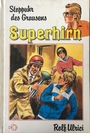 Superhirn VI. Stoppuhr des Grausens - Rolf Ulrici