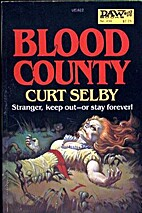 Blood County by Curt Selby