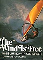 The Wind Is Free — Windsurfing with…