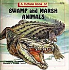 A picture book of swamp and marsh animals by…