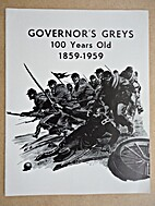 Governor's Greys, 100 Years Old, 1859-1959.