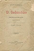 D. Sebastião: drama historico, em 5 actos,…