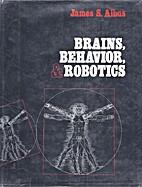 Brains, Behaviour and Robotics by James S.…