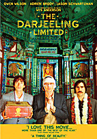 The Darjeeling Limited [2007 film] by Wes…