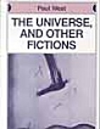 The Universe and Other Fictions by Paul West