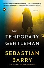 The Temporary Gentleman by Sabastien Barry