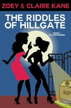 The Riddles of Hillgate (Z & C Mysteries #1)…