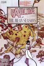 Fables, Vol. 5: The Mean Seasons by Bill…