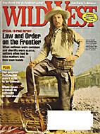 Wild West - August 2008 by Weider History…