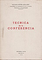 Técnica de la conferencia by Reyes Collado.…