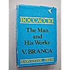 Boccaccio: The Man and His Works by Vittore…