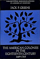 The American Colonies in the eighteenth…