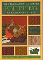 The Complete Harmony Guide to Knitting…