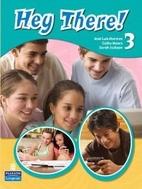Hey There! 3/E Teachers/E W/CD by Josie Luis…