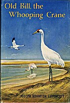 Old Bill: The whooping crane by Joseph…