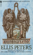 Rainbow's End by Ellis Peters