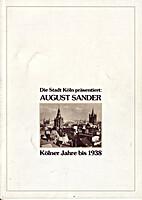 Die Stadt Köln präsentiert: August Sander…
