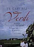 Te gast bij Verdi de passie voor muziek : de…
