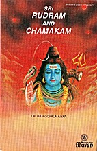 Sri Rudram and Chamakam by T. R Rajagopala…