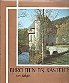 Burchten en Kastelen van België - Deel 2 by…